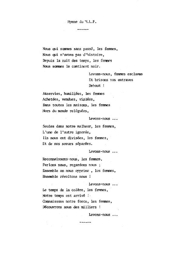 Hymne du MLF, écrit par Antoinette Fouque, Monique Wittig et quelques autres et publié dnas Le Torchon brûle n°3, p.2, février 1972